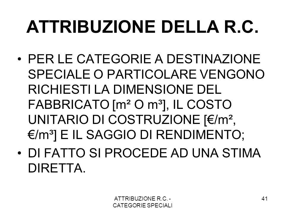 ATTRIBUZIONE R.C. - CATEGORIE SPECIALI