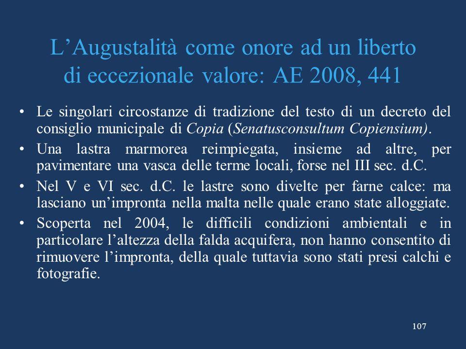 L'Augustalità come onore ad un liberto di eccezionale valore: AE 2008, 441