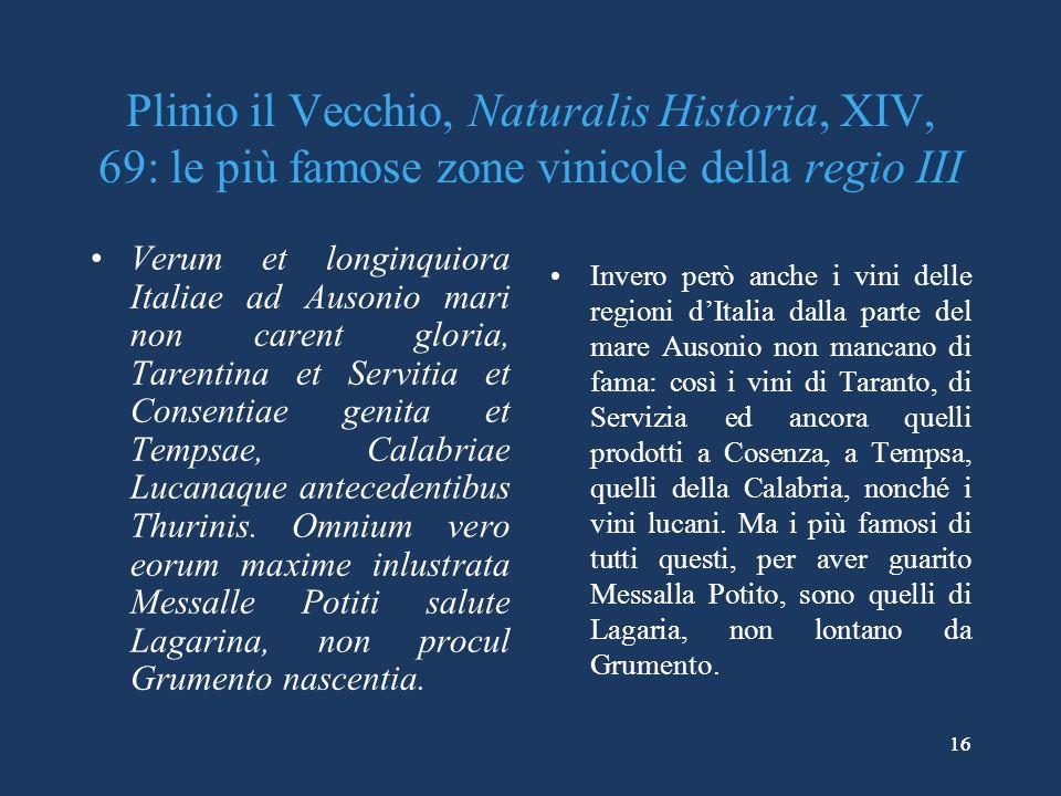 Plinio il Vecchio, Naturalis Historia, XIV, 69: le più famose zone vinicole della regio III