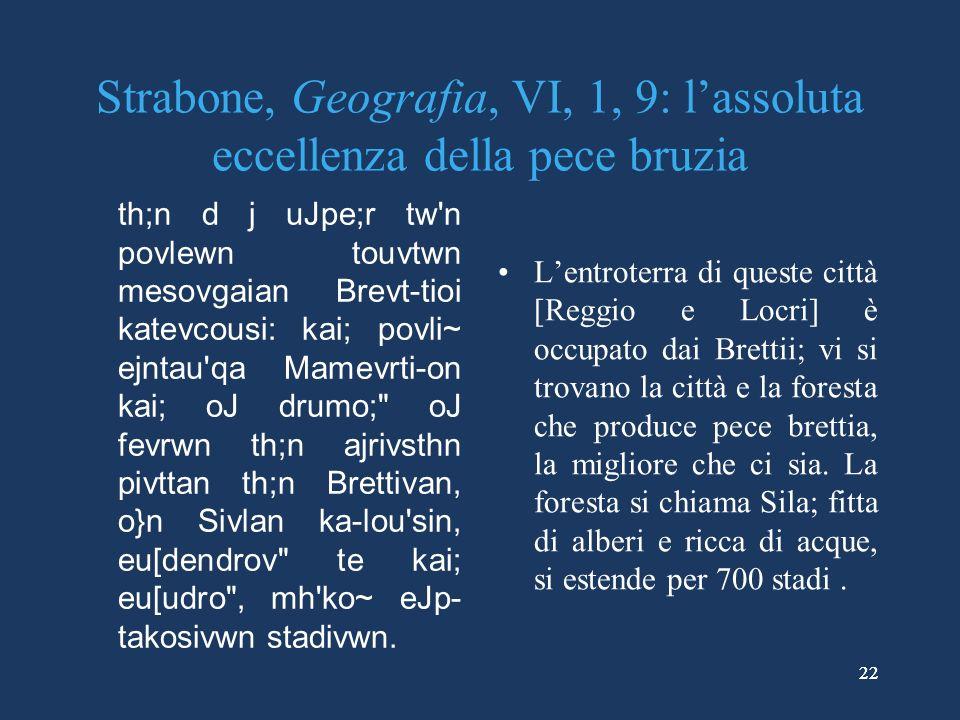 Strabone, Geografia, VI, 1, 9: l'assoluta eccellenza della pece bruzia