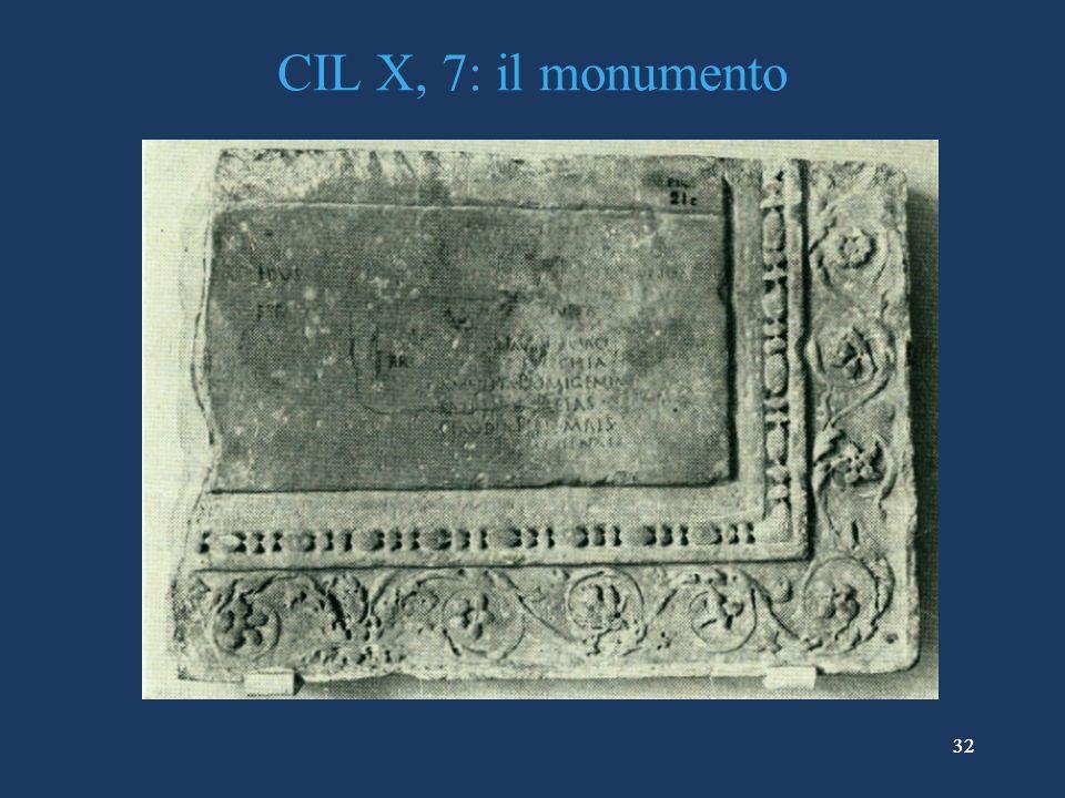 CIL X, 7: il monumento 32