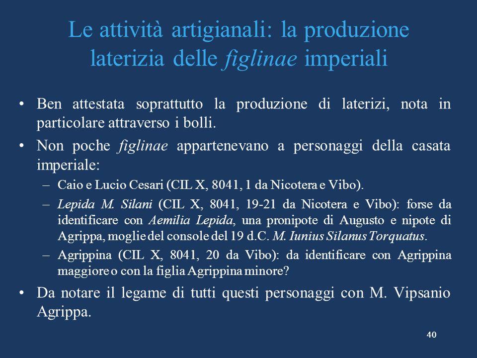 Le attività artigianali: la produzione laterizia delle figlinae imperiali