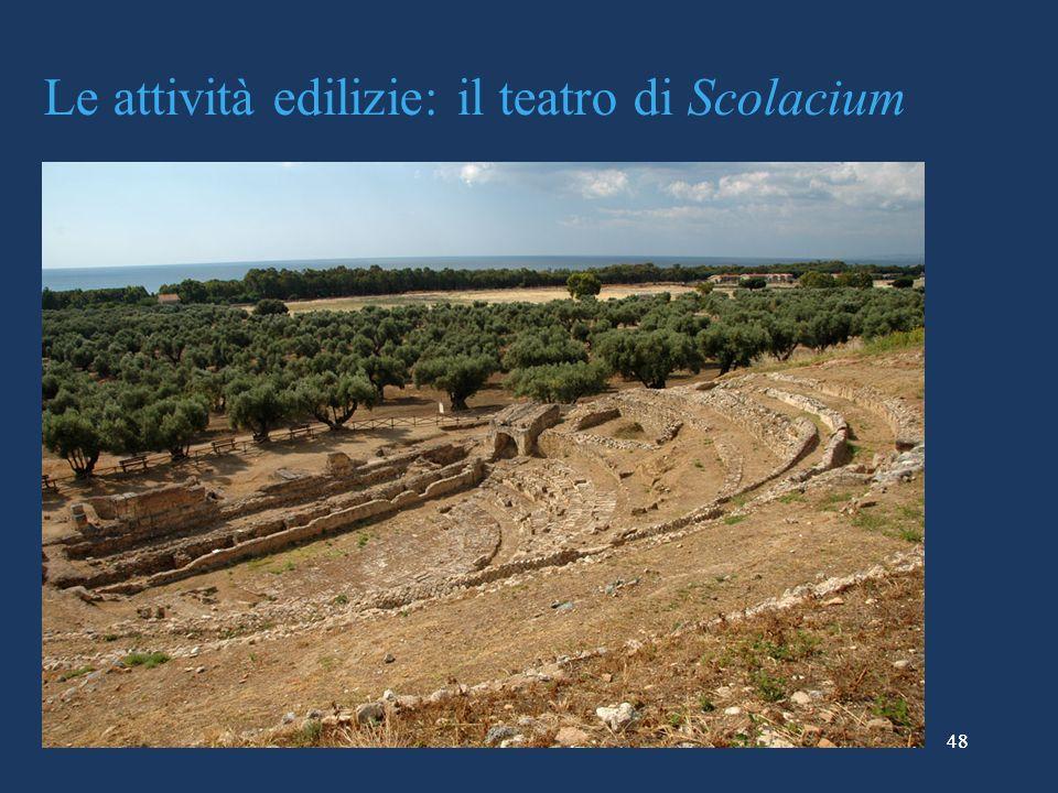 Le attività edilizie: il teatro di Scolacium