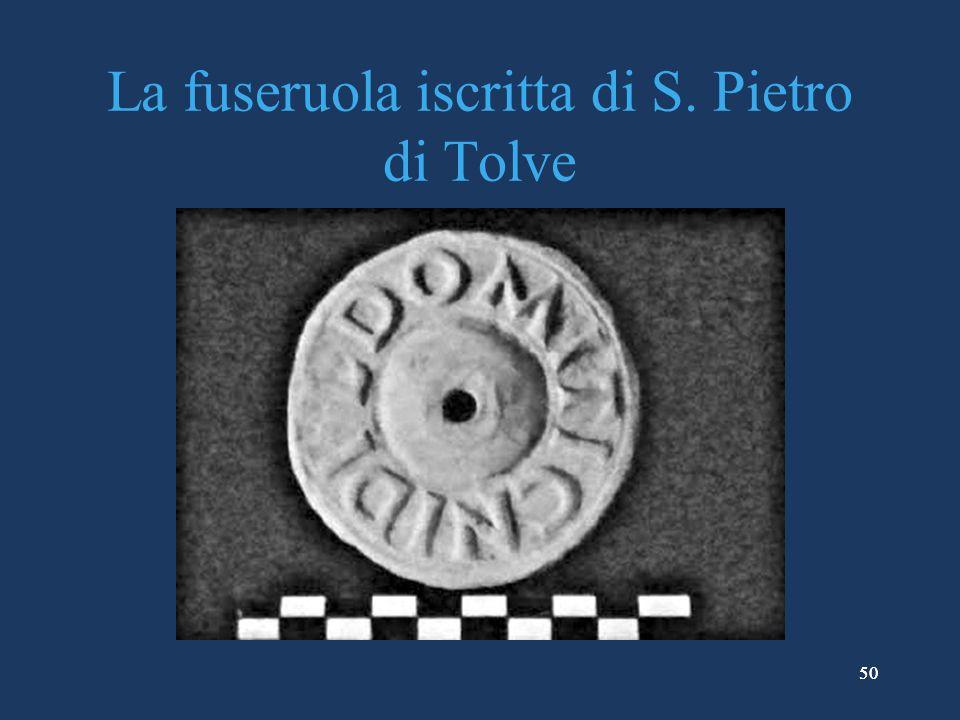 La fuseruola iscritta di S. Pietro di Tolve