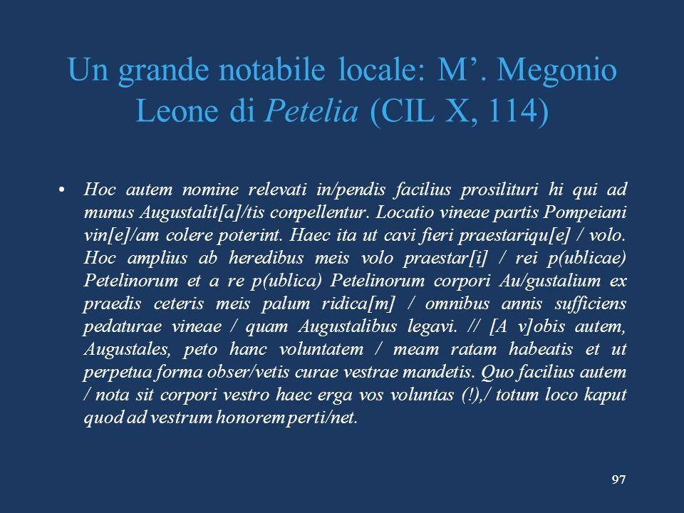 Un grande notabile locale: M'. Megonio Leone di Petelia (CIL X, 114)