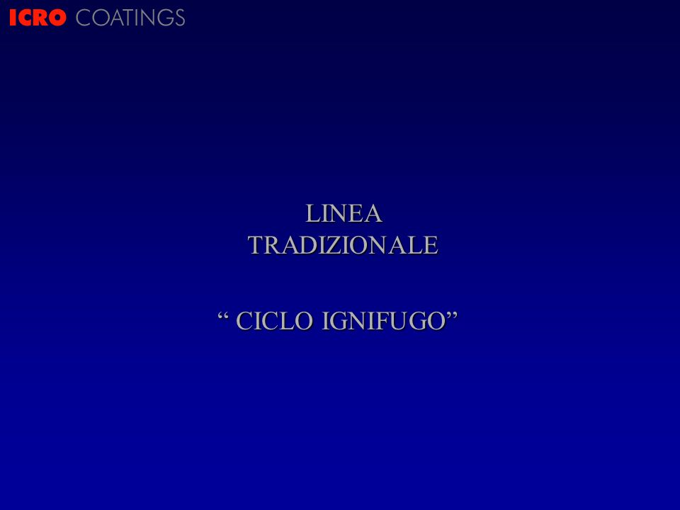 ICRO COATINGS LINEA TRADIZIONALE CICLO IGNIFUGO