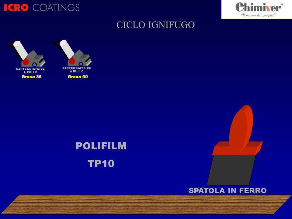ICRO COATINGS CICLO IGNIFUGO POLIFILM TP10 SPATOLA IN FERRO Grana 36