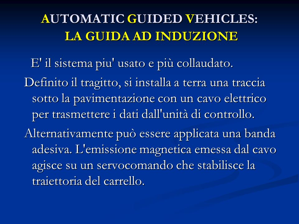 AUTOMATIC GUIDED VEHICLES: LA GUIDA AD INDUZIONE