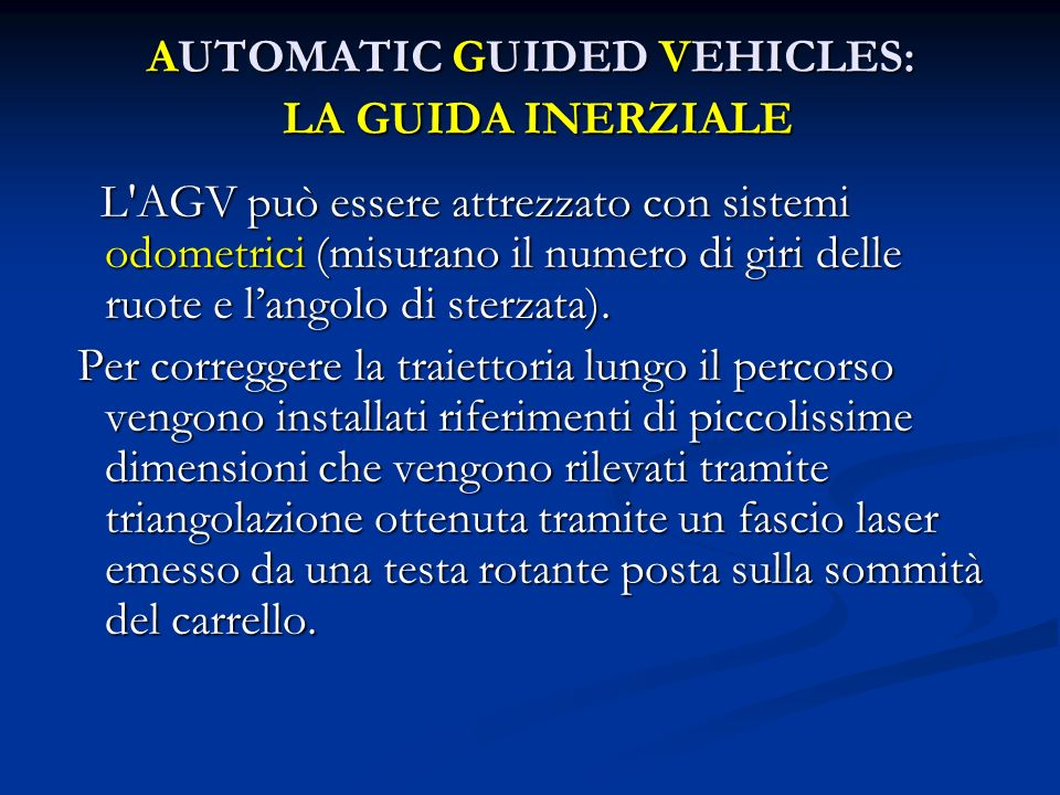 AUTOMATIC GUIDED VEHICLES: LA GUIDA INERZIALE