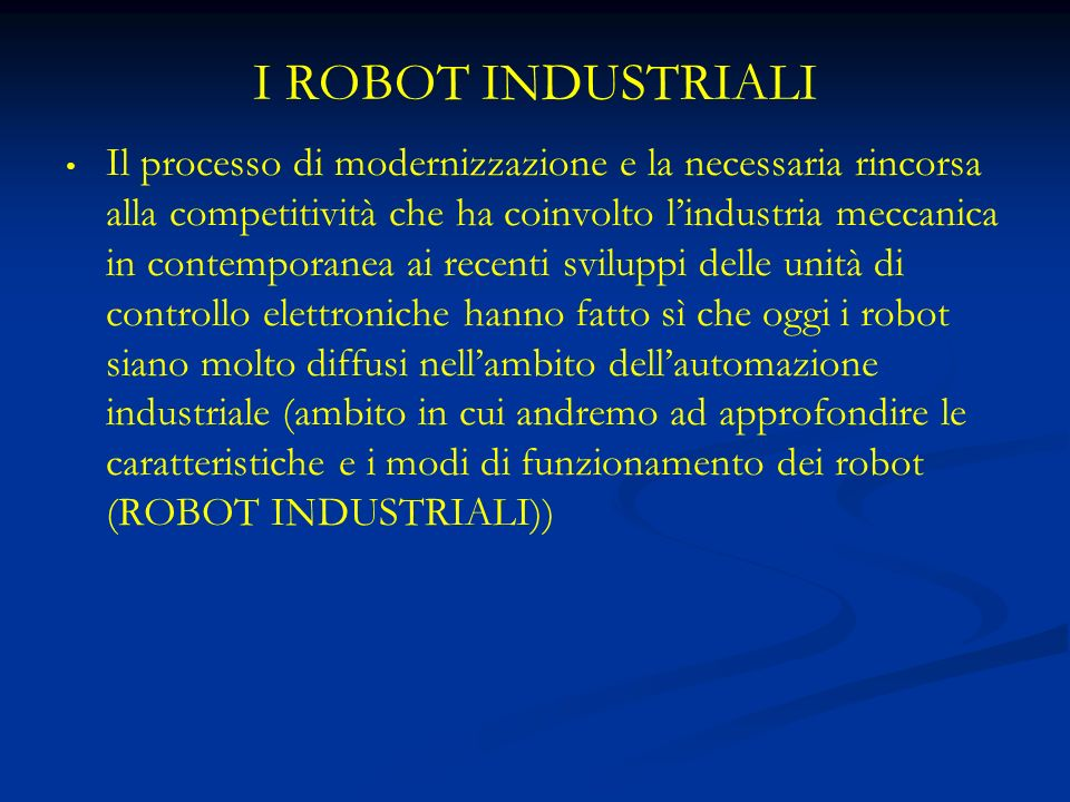 I ROBOT INDUSTRIALI