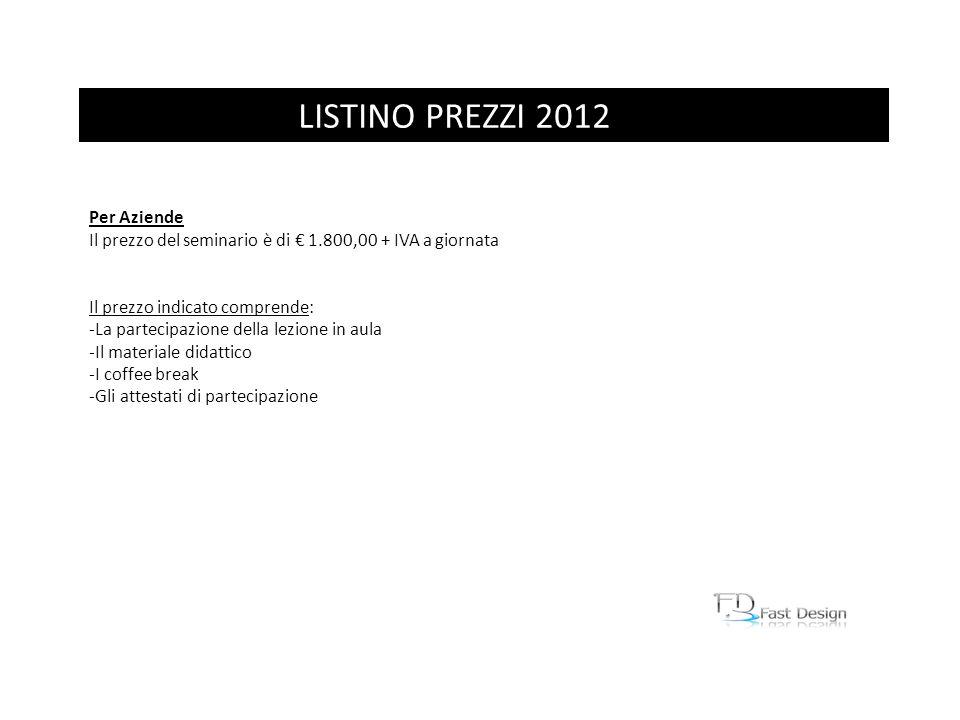 LISTINO PREZZI 2012 Per Aziende