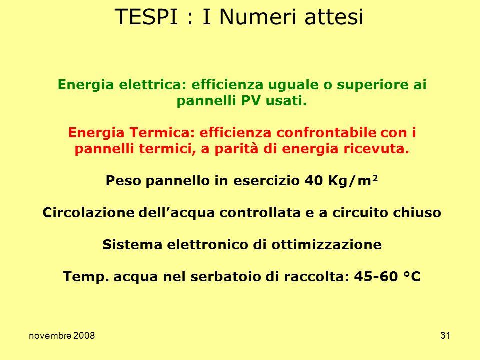 TESPI : I Numeri attesi Energia elettrica: efficienza uguale o superiore ai pannelli PV usati.