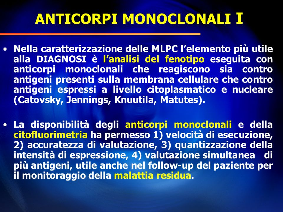 ANTICORPI MONOCLONALI I