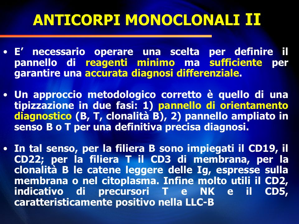 ANTICORPI MONOCLONALI II