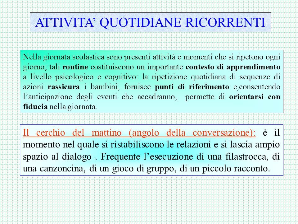 ATTIVITA' QUOTIDIANE RICORRENTI