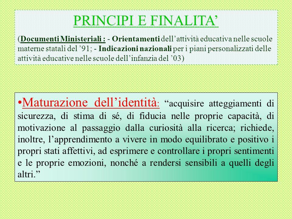 PRINCIPI E FINALITA'