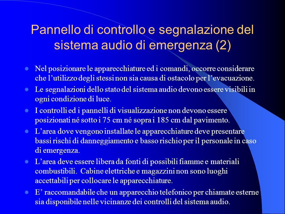 Pannello di controllo e segnalazione del sistema audio di emergenza (2)