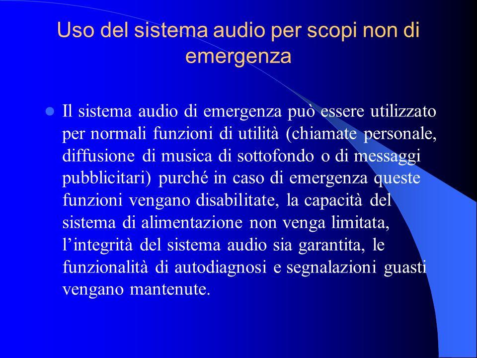 Uso del sistema audio per scopi non di emergenza