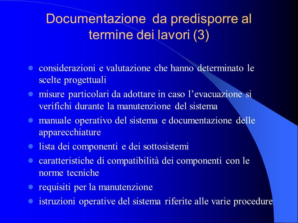 Documentazione da predisporre al termine dei lavori (3)