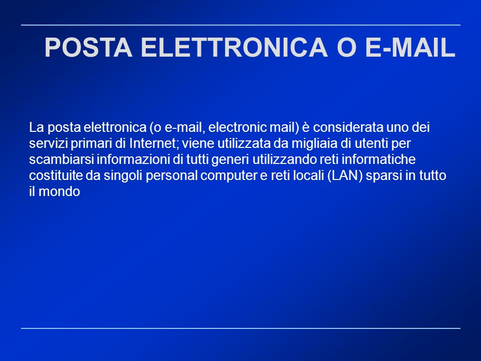 POSTA ELETTRONICA O E-MAIL
