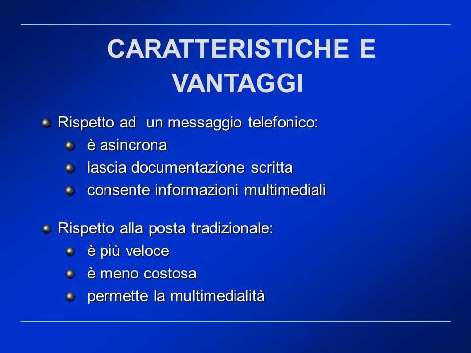 CARATTERISTICHE E VANTAGGI