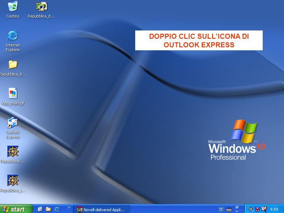 DOPPIO CLIC SULL'ICONA DI OUTLOOK EXPRESS