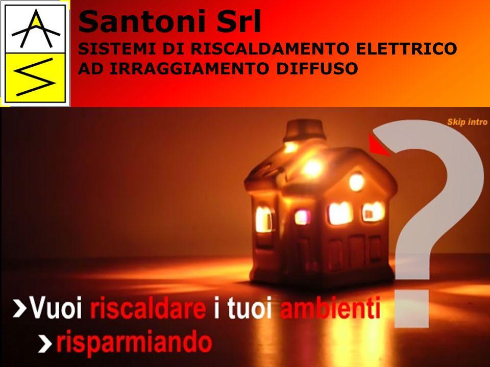 Santoni Srl SISTEMI DI RISCALDAMENTO ELETTRICO