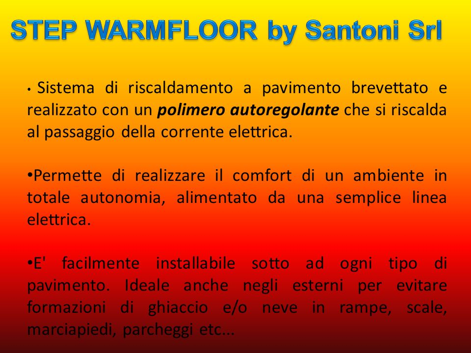 STEP WARMFLOOR by Santoni Srl