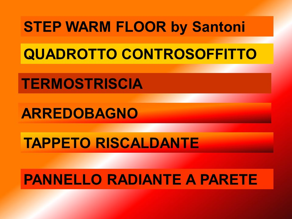 STEP WARM FLOOR by Santoni