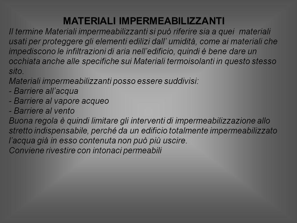 MATERIALI IMPERMEABILIZZANTI