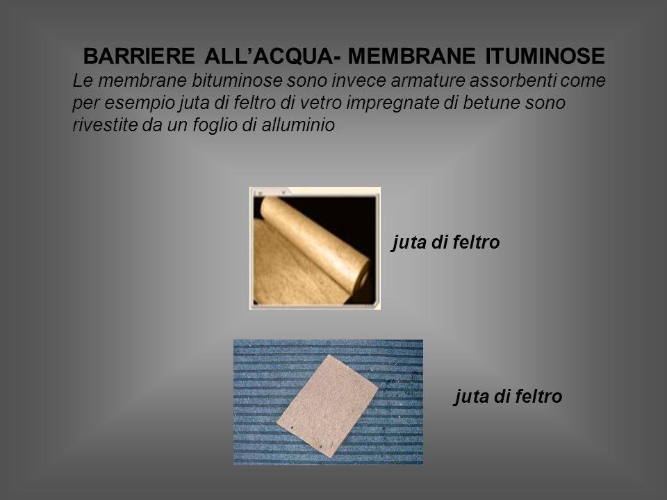 BARRIERE ALL'ACQUA- MEMBRANE ITUMINOSE
