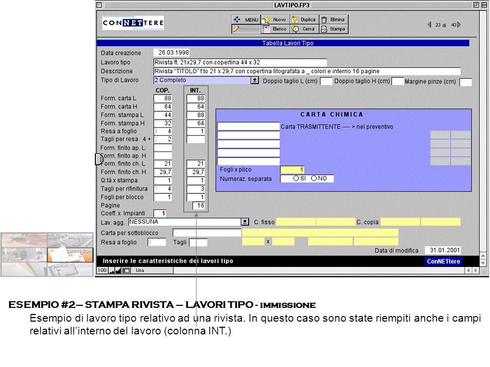 ESEMPIO #2– STAMPA RIVISTA – LAVORI TIPO - immissione