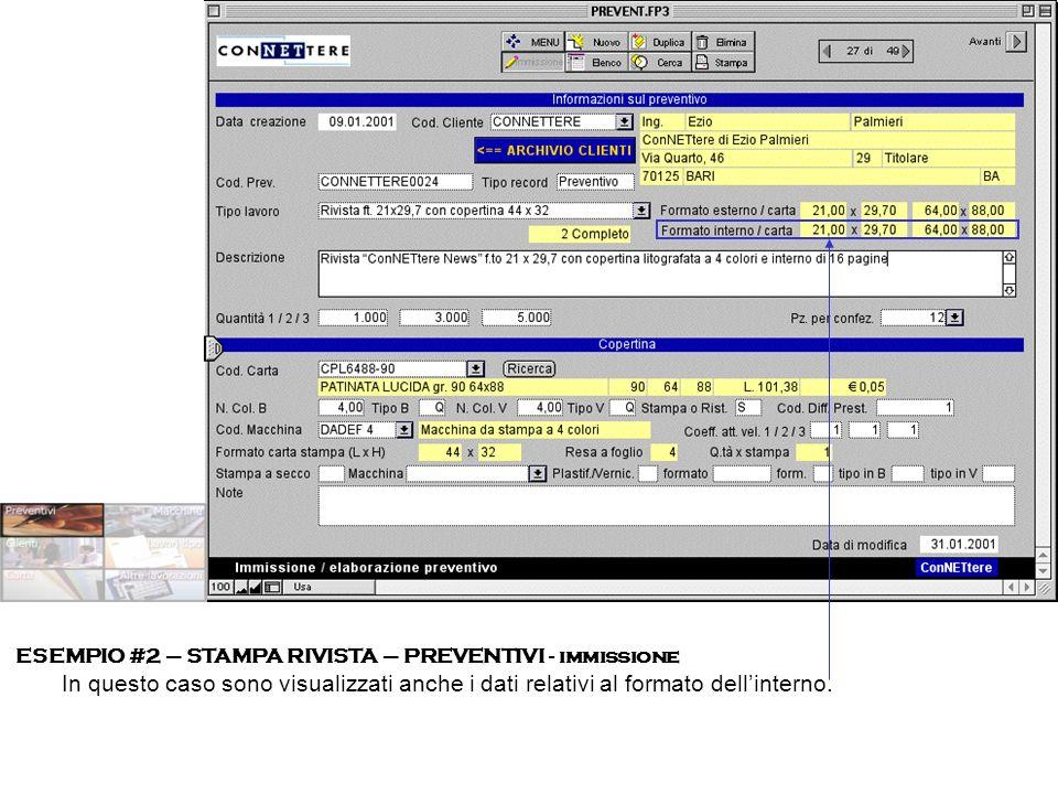 ESEMPIO #2 – STAMPA RIVISTA – PREVENTIVI - immissione