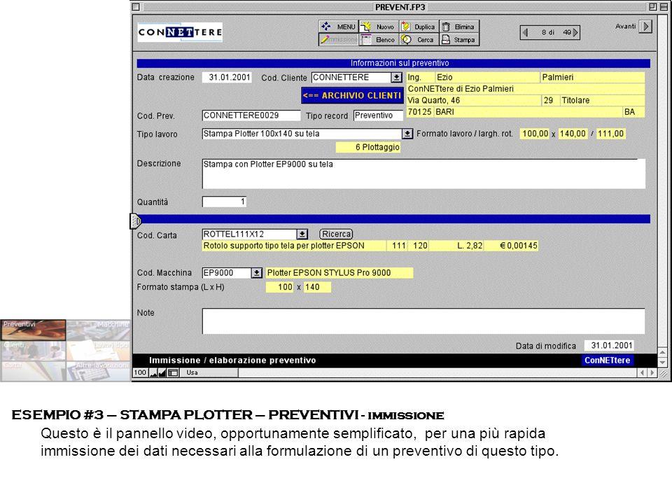 ESEMPIO #3 – STAMPA PLOTTER – PREVENTIVI - immissione