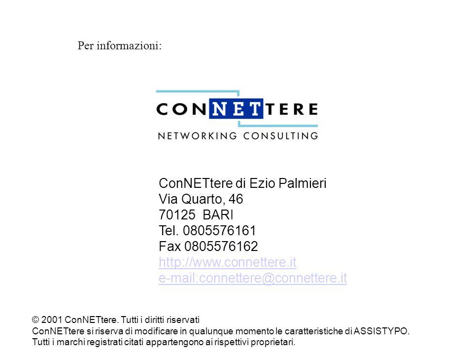 ConNETtere di Ezio Palmieri Via Quarto, 46 70125 BARI Tel. 0805576161