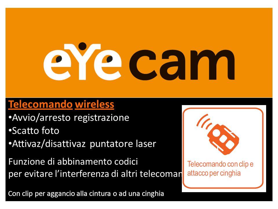 Telecomando wireless Avvio/arresto registrazione Scatto foto