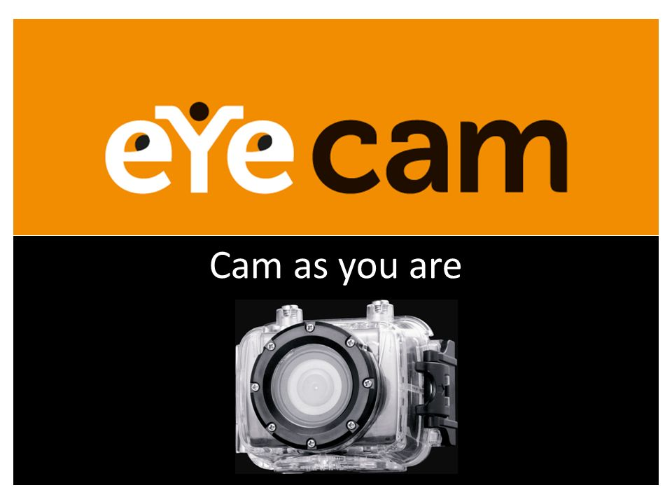 Cam as you are