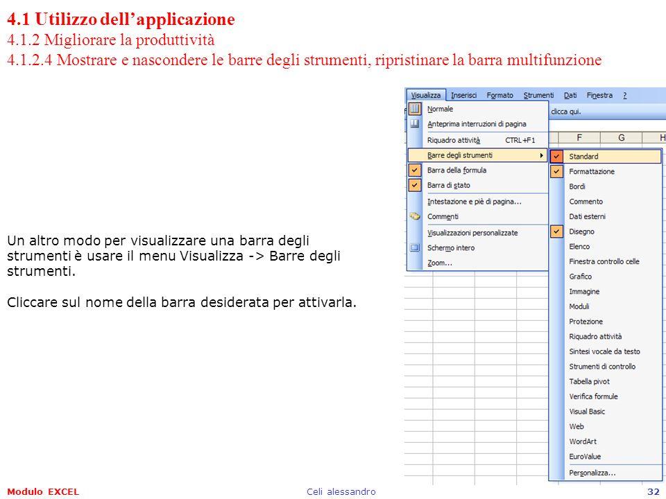 4.1 Utilizzo dell'applicazione 4.1.2 Migliorare la produttività 4.1.2.4 Mostrare e nascondere le barre degli strumenti, ripristinare la barra multifunzione