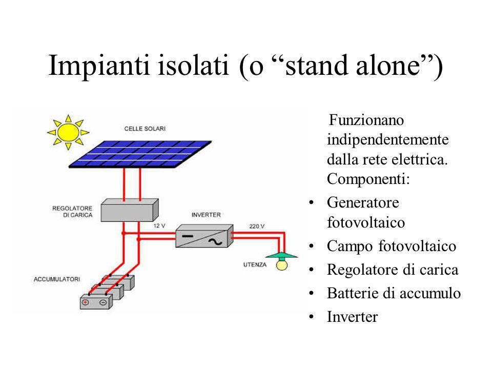 Impianti isolati (o stand alone )