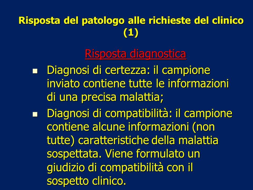Risposta del patologo alle richieste del clinico (1)
