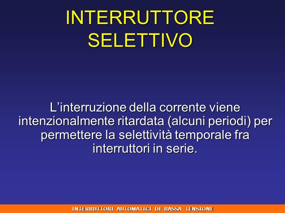 INTERRUTTORE SELETTIVO