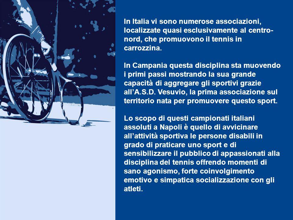 In Italia vi sono numerose associazioni, localizzate quasi esclusivamente al centro-nord, che promuovono il tennis in carrozzina.