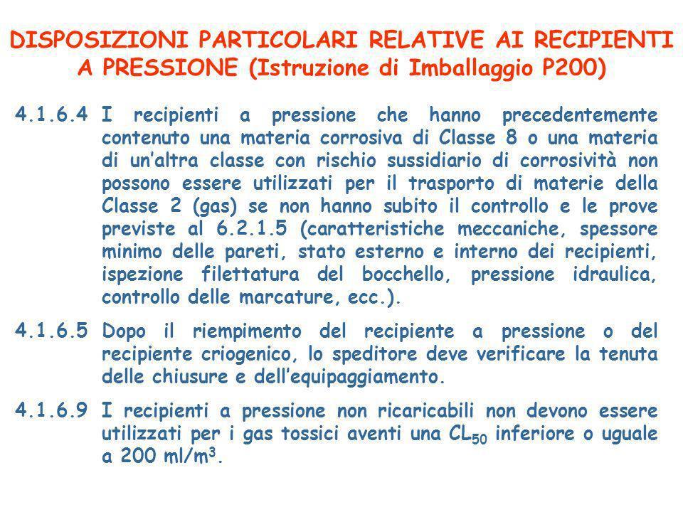 DISPOSIZIONI PARTICOLARI RELATIVE AI RECIPIENTI A PRESSIONE (Istruzione di Imballaggio P200)