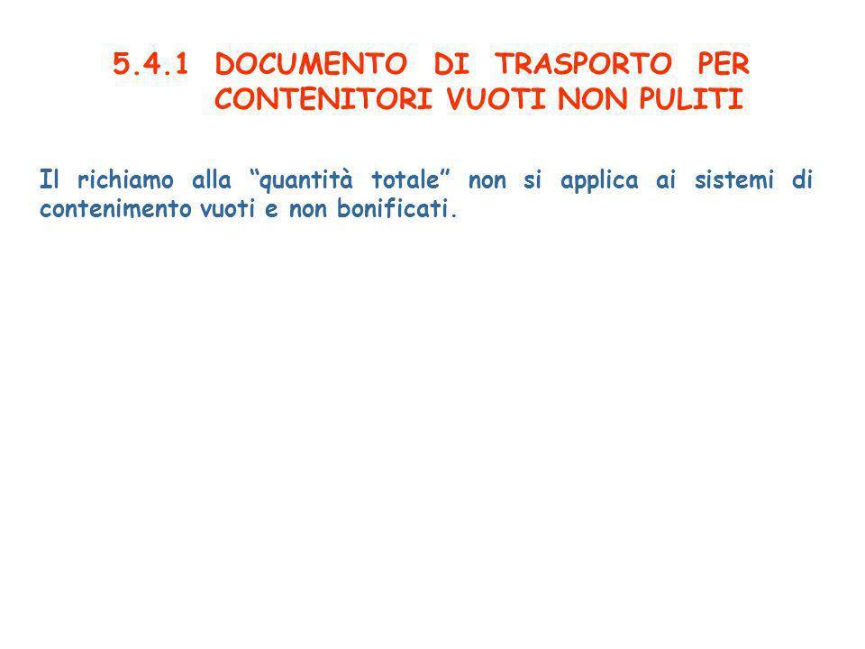5.4.1 DOCUMENTO DI TRASPORTO PER CONTENITORI VUOTI NON PULITI