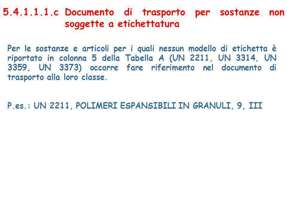 5.4.1.1.1.c Documento di trasporto per sostanze non soggette a etichettatura