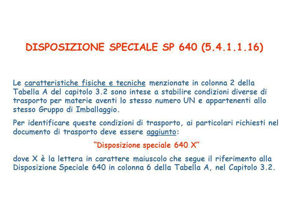 DISPOSIZIONE SPECIALE SP 640 (5.4.1.1.16)