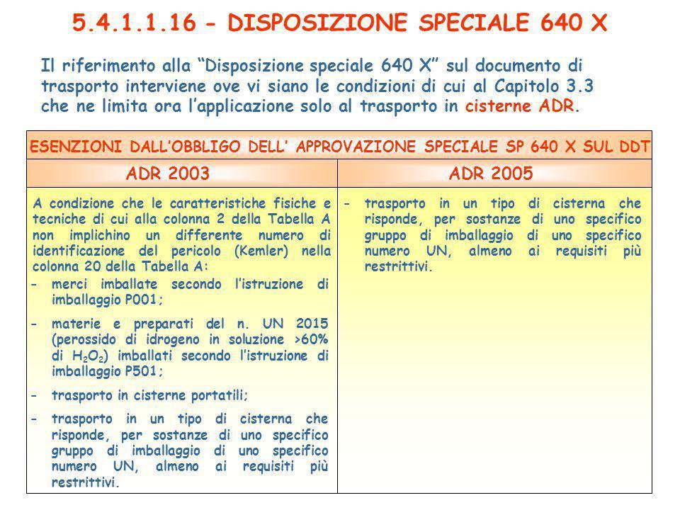 5.4.1.1.16 - DISPOSIZIONE SPECIALE 640 X