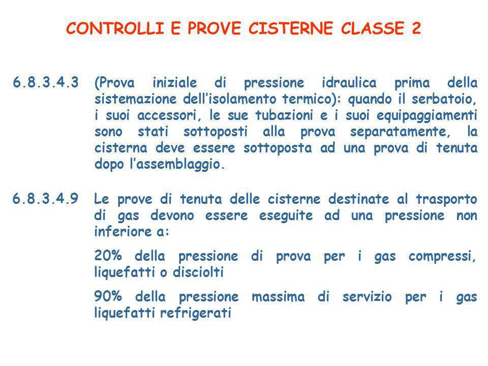 CONTROLLI E PROVE CISTERNE CLASSE 2