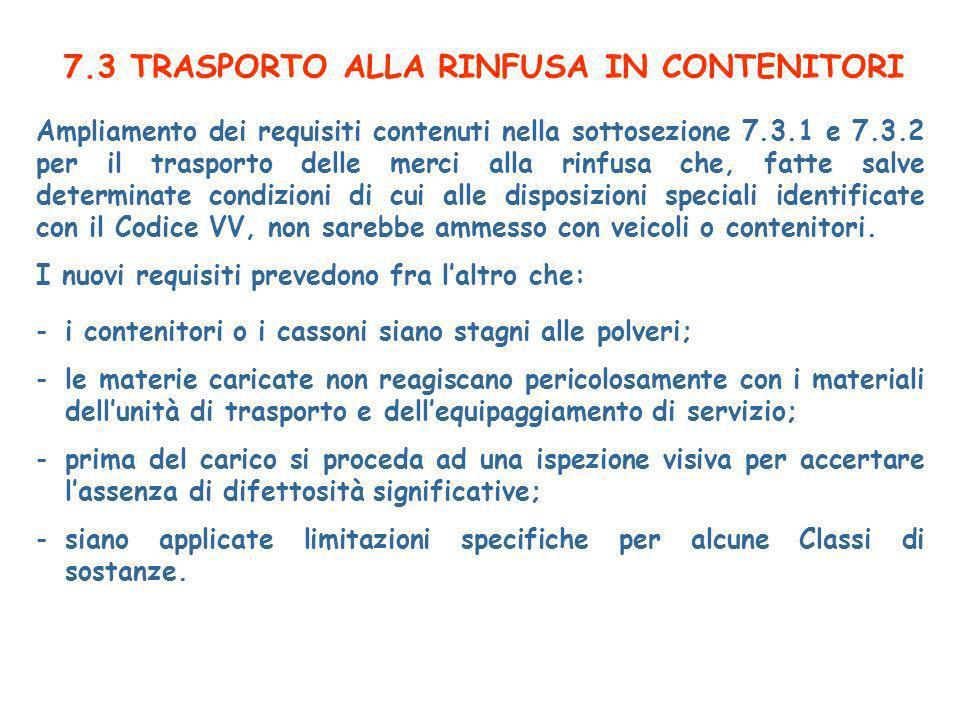 7.3 TRASPORTO ALLA RINFUSA IN CONTENITORI
