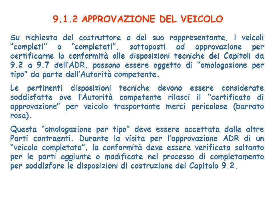 9.1.2 APPROVAZIONE DEL VEICOLO